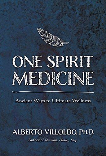 9781401947309: One Spirit Medicine: Ancient Ways to Ultimate Wellness