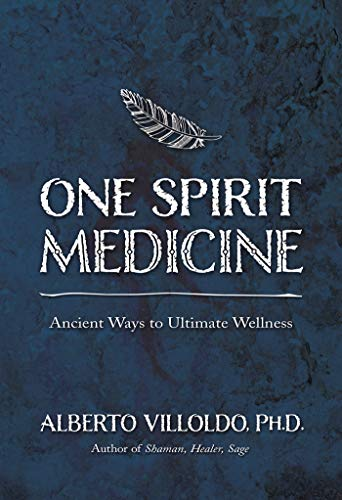 9781401947316: One Spirit Medicine: Ancient Ways to Ultimate Wellness