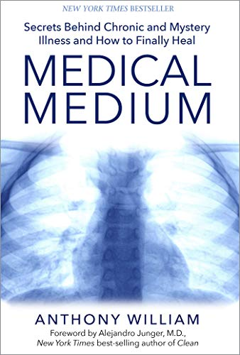 9781401948290: Medical Medium: Secrets Behind Chronic and Mystery Illness and How to Finally Heal