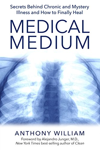 9781401948313: Medical Medium: Secrets Behind Chronic and Mystery Illness and How to Finally Heal
