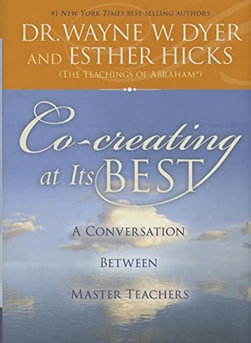 Co-Creating at Its Best: A Conversation Between Master Teachers: Esther;Dyer Hicks