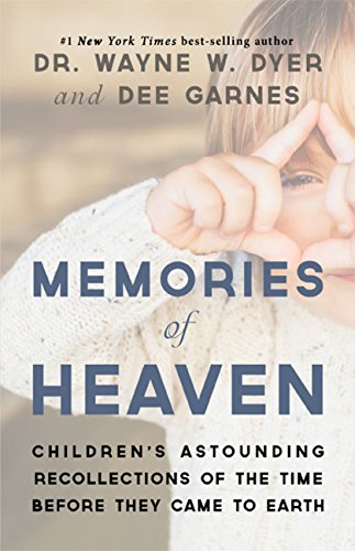9781401948528: Memories of Heaven: Children's Astounding Recollections of the Time Before They Came to Earth