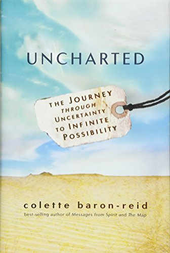 9781401948627: Uncharted: The Journey Through Uncertainty to Infinite Possibility
