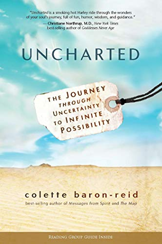 9781401948641: Uncharted: The Journey Through Uncertainty to Infinite Possibility