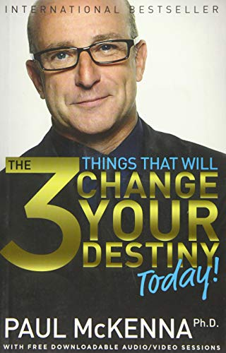 9781401949099: The 3 Things That Will Change Your Destiny Today!
