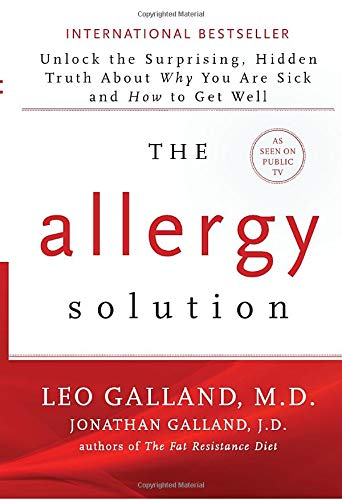 9781401949396: The Allergy Solution: Unlock the Surprising, Hidden Truth about Why You Are Sick and How to Get Well