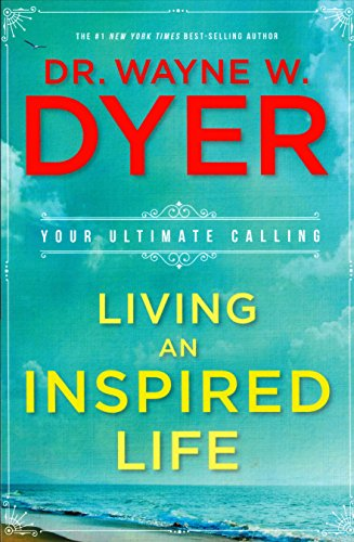 9781401949433: Living an Inspired Life: Your Ultimate Calling