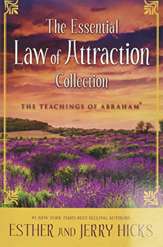 The Essential Law of Attraction Collection: Esther Hicks
