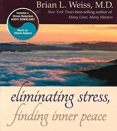 9781401950170: Eliminating Stress, Finding Inner Peace