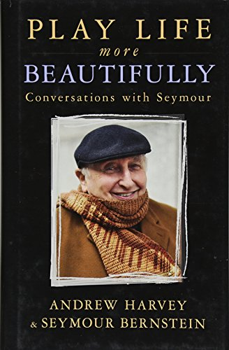 9781401950521: Play Life More Beautifully: Conversations with Seymour