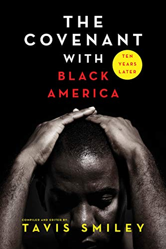 9781401951498: The Covenant with Black America - Ten Years Later