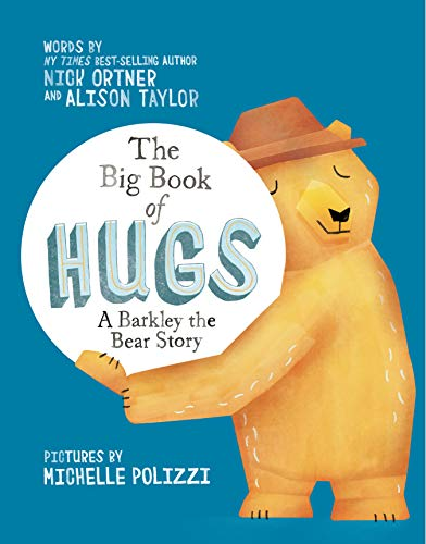 9781401951726: The Big Book of Hugs: A Barkley the Bear Story