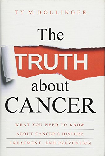 9781401952235: The Truth about Cancer: What You Need to Know about Cancer's History, Treatment, and Prevention