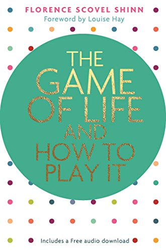 9781401953072: The Game of Life and How to Play It (Hay House Classics)