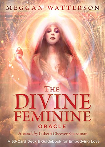 9781401953645: The Divine Feminine Oracle: A 53-Card Deck & Guidebook for Embodying Love