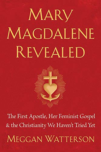 9781401954901: Mary Magdalene Revealed