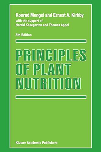 Principles of Plant Nutrition (Paperback): Konrad Mengel, Ernest