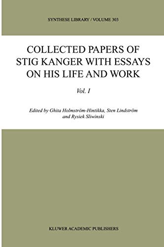 9781402000225: Collected Papers of Stig Kanger with Essays on his Life and Work (Synthese Library)