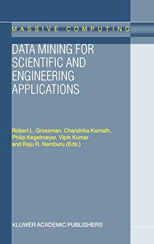 9781402000331: Data Mining for Scientific and Engineering Applications (Massive Computing)