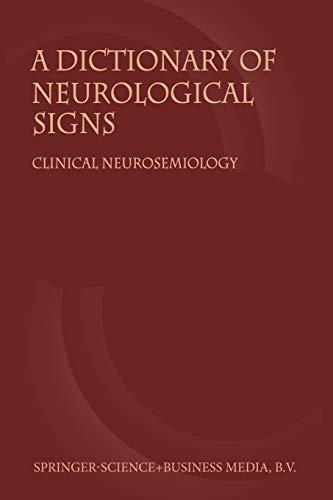 9781402000430: A Dictionary of Neurological Signs: Clinical Neurosemiology