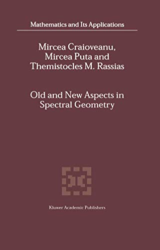9781402000522: Old and New Aspects in Spectral Geometry (Mathematics and Its Applications) (v. 534)