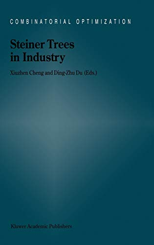 Steiner Trees in Industry (Hardback)