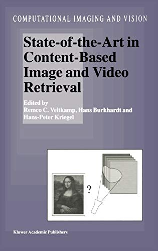 9781402001093: State-Of-The-Art in Content-Based Image and Video Retrieval