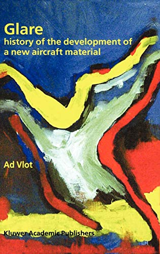 9781402001246: Glare: History of the Development of a New Aircraft Material