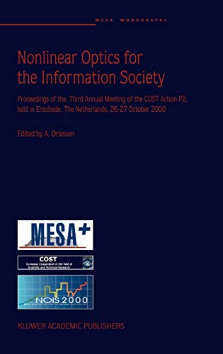 Nonlinear Optics for the Information Society (Mesa: Alfred Driessen, Netherlands)