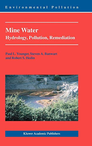9781402001376: Mine Water: Hydrology, Pollution, Remediation (Environmental Pollution)