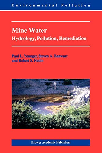 9781402001383: Mine Water: Hydrology, Pollution, Remediation (Environmental Pollution)