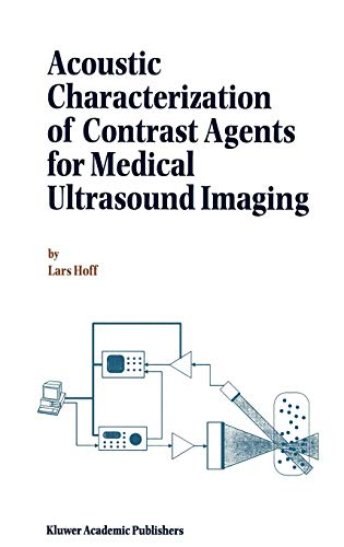 Acoustic Characterization of Contrast Agents for Medical: Hoff, L.