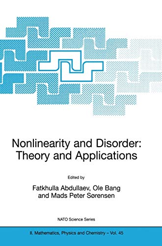 9781402001918: Nonlinearity and Disorder: Theory and Applications (Nato Science Series II:)