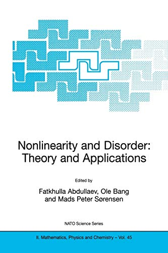 9781402001925: Nonlinearity and Disorder: Theory and Applications (Nato Science Series II:)