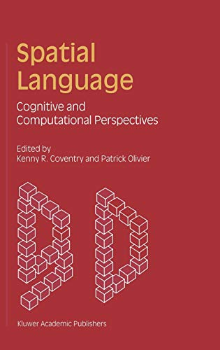 9781402002083: Spatial Language: Cognitive and Computational Perspectives
