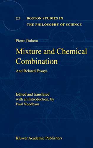 9781402002328: Mixture and Chemical Combination: And Related Essays (Boston Studies in the Philosophy and History of Science)