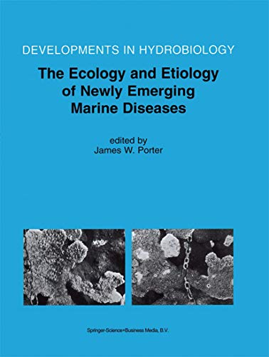 The Ecology and Etiology of Newly Emerging Marine Diseases.: Meeresbiologie Limnologie ...