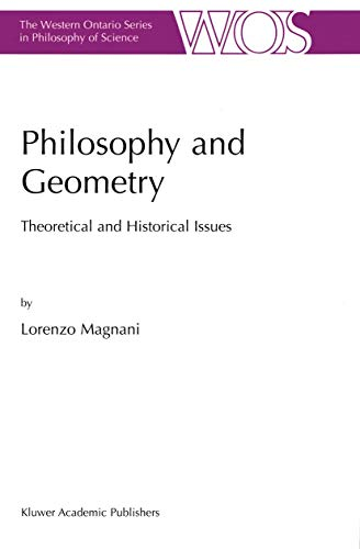 9781402002410: Philosophy and Geometry: Theoretical and Historical Issues (The Western Ontario Series in Philosophy of Science)
