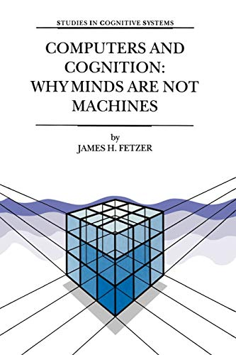 9781402002434: Computers and Cognition: Why Minds are not Machines (Studies in Cognitive Systems)