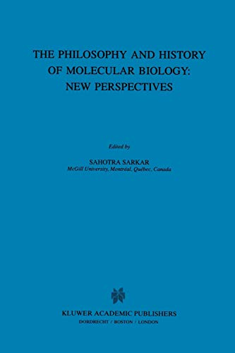 9781402002496: The Philosophy and History of Molecular Biology: New Perspectives (Boston Studies in the Philosophy of Science)
