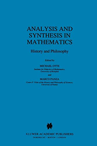 9781402002557: Analysis and Synthesis in Mathematics: History and Philosophy (Boston Studies in the Philosophy and History of Science)