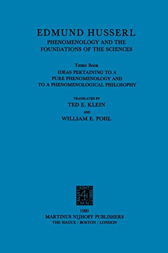 9781402002564: Ideas Pertaining to a Pure Phenomenology and to a Phenomenological Philosophy: Third Book: Phenomenology and the Foundation of the Sciences (Husserliana: Edmund Husserl – Collected Works)
