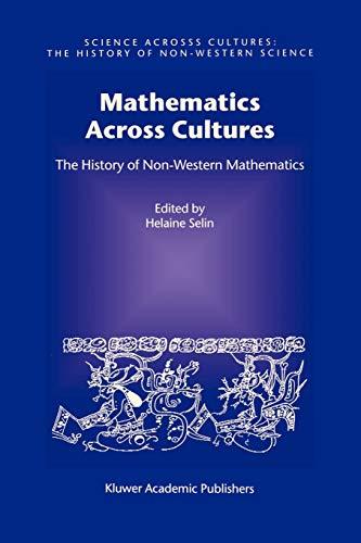 9781402002601: Mathematics Across Cultures