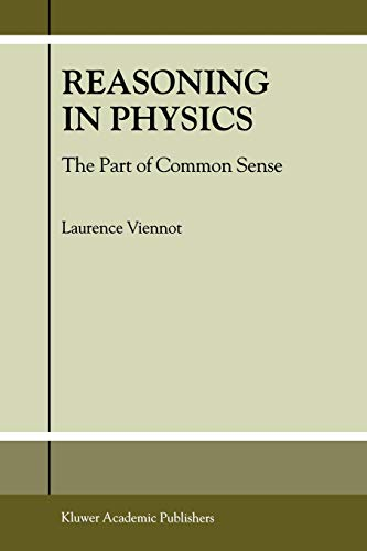 9781402002748: Reasoning in Physics: The Part of Common Sense