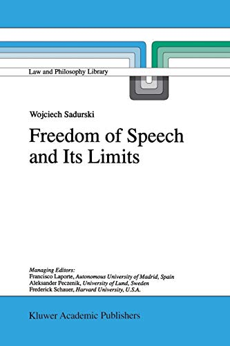 9781402002816: Freedom of Speech and Its Limits (Law and Philosophy Library)