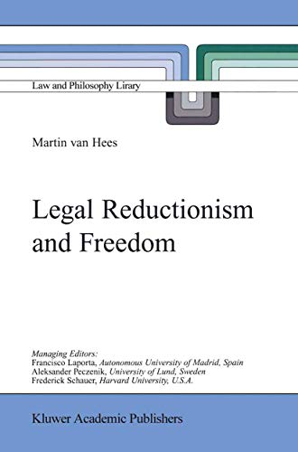 9781402002854: Legal Reductionism and Freedom