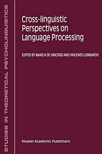 9781402002922: Cross-Linguistic Perspectives on Language Processing (Studies in Theoretical Psycholinguistics)