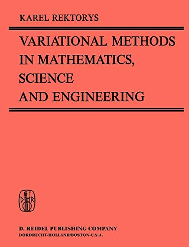 9781402002977: Variational Methods in Mathematics, Science and Engineering (Second Edition)