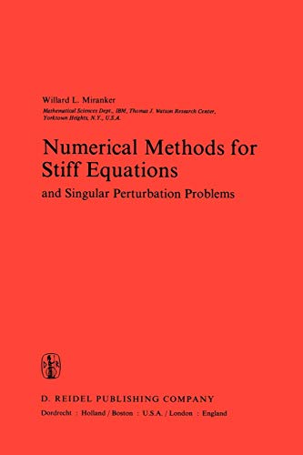9781402002984: Numerical Methods for Stiff Equations and Singular Perturbation Problems (Mathematics and Its Applications)