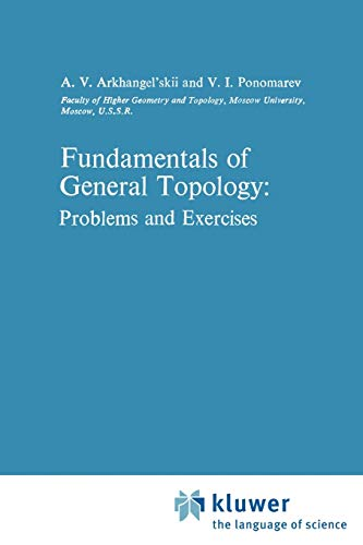 9781402003080: Fundamentals of General Topology: Problems and Exercises (Mathematics and Its Applications)